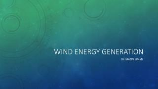 Wind energy generation