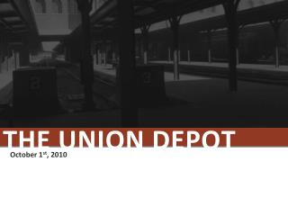 The Union Depot