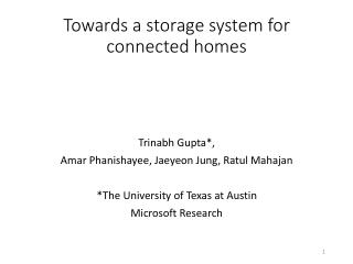 Towards a storage system for  connected homes