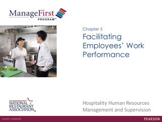 Facilitating Employees' Work Performance