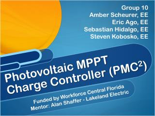 Photovoltaic MPPT  Charge Controller (PMC 2 )