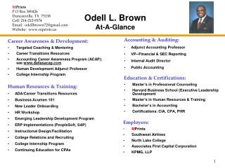 Odell L. Brown  At-A-Glance