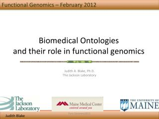 Biomedical Ontologies  and their role in functional genomics