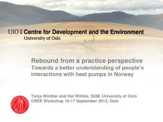 Rebound from a practice perspective Towards a better understanding of people's interactions with heat pumps in Norway