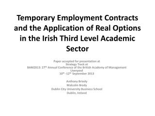 Temporary Employment Contracts and the Application of Real Options in the Irish Third Level Academic Sector