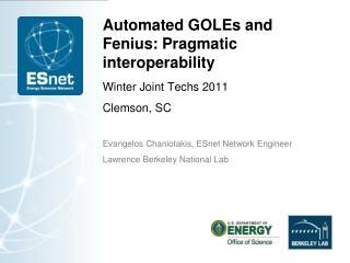 Automated  GOLEs  and  Fenius : Pragmatic interoperability