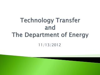Technology Transfer  and  The Department of Energy