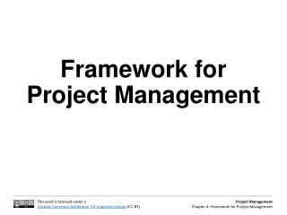 Framework for Project Management