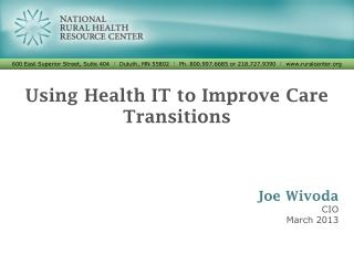 Using Health IT to Improve Care Transitions