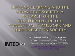 LIFELONG LEARNING AND THE KNOWLEDGE SOCIETY: A RESEARCH ON THE DEVELOPMENT OF THE CONCEPTUAL FRAMEWORK AND THEIR IMPACT