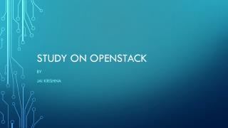 Study on  OpenStack