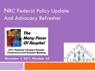 N RC Federal Policy Update And Advocacy Refresher
