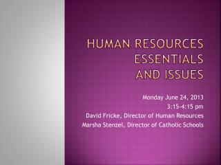 Human Resources Essentials  and Issues