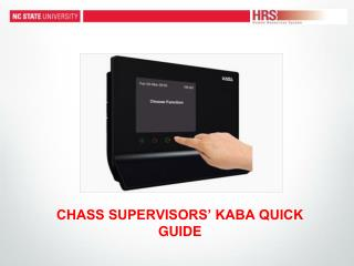 CHASS SUPERVISORS' KABA QUICK GUIDE