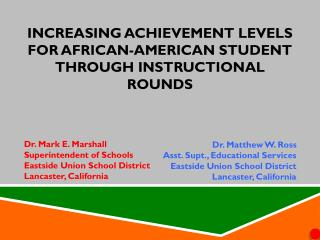 Increasing Achievement Levels for African-American Student Through Instructional Rounds