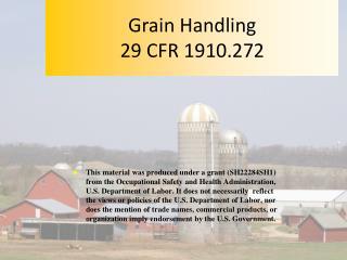 Grain Handling 29 CFR 1910.272