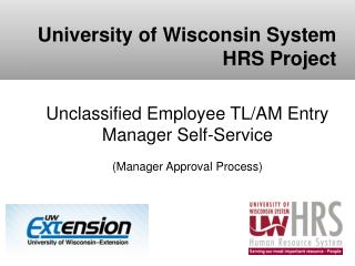 Unclassified Employee TL/AM Entry Manager Self-Service  (Manager Approval Process)