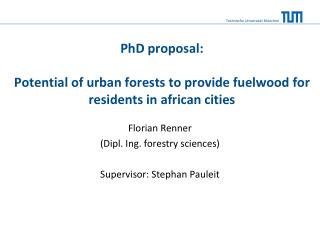 PhD proposal : Potential  of  urban  forests to provide fuelwood for residents  in  african cities