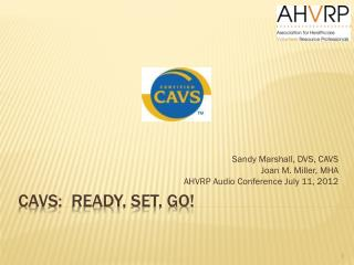 CAVS:  Ready, set, go!