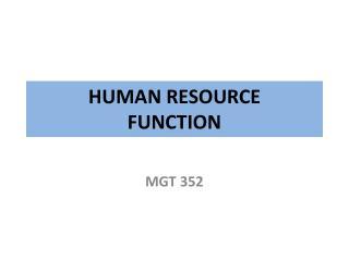 HUMAN RESOURCE FUNCTION