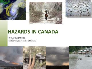 Hazards  in canada