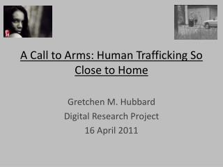 A Call to Arms: Human Trafficking So Close to Home