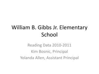 William B. Gibbs Jr. Elementary School