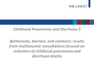 Childhood Pneumonia and Diarrhoea 3