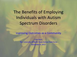The Benefits of Employing Individuals with Autism Spectrum Disorders