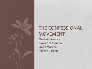 The Confessional Movement