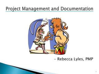 Project  Management and Documentation