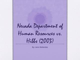 Nevada Department of Human Resources vs. Hibbs (2003)