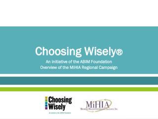 Choosing Wisely ®