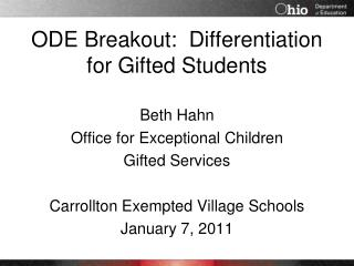 ODE Breakout:  Differentiation for Gifted Students