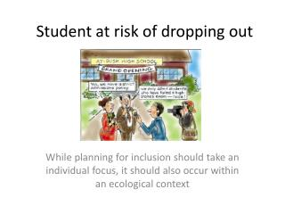 Student at risk of dropping out