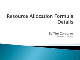 Resource Allocation Formula Details