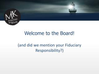 Welcome to the Board!
