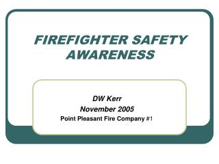firefighter safety awareness