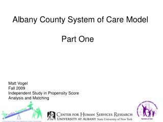 Albany County System of Care  Model Part One
