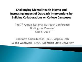 The 7 th  Annual National Outreach Conference Burlington, Vermont June 5, 2014 Charlotte  Amenkhienan, Ph.D ., Virginia