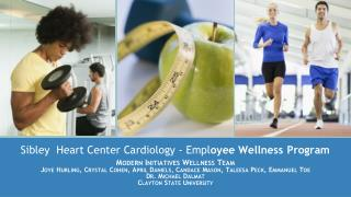 Sibley  Heart Center Cardiology - Empl oyee Wellness Program