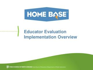 Educator Evaluation Implementation Overview