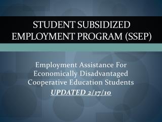 Student Subsidized Employment Program ( sSEP )