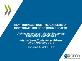 Key findings from the careers of doctorate holders (CDH) project