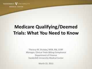 Medicare Qualifying/Deemed Trials: What You Need to Know