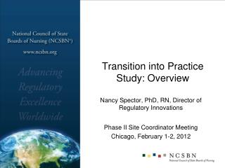 Transition into Practice Study: Overview