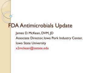 FDA Antimicrobials Update