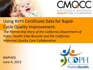 Using Birth Certificate Data for Rapid-Cycle Quality  Improvement: