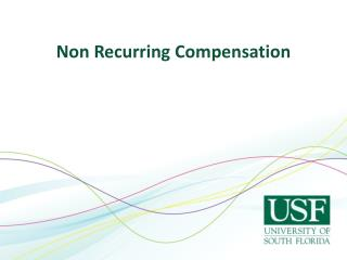 Non Recurring Compensation