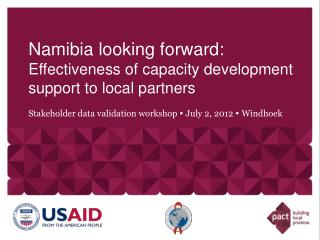 Namibia looking  f orward: Effectiveness of capacity development support to local partners